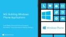 M3: Building Windows Phone Applications
