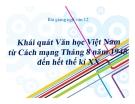 Bài giảng Ngữ văn 12 tuần 1 bài: Khái quát văn học Việt Nam từ CMT 8 năm 1945 đến hết thế kỉ XX