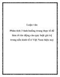 """Đề tài: """"Phân tích 3 tình huống trong thực tế để làm rõ tác động của quy luật giá trị trong nền kinh tế ở Việt Nam hiện nay"""""""