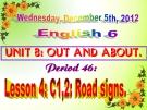 Bài 8 Out and about - Bài giảng điện tử English 6