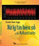 Giải bài tập xử lý tín hiệu số và Matlab - ThS. Trần Thị Thục Linh