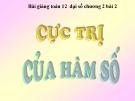 Bài giảng Giải tích 12 chương 1 bài 2: Cực trị hàm số