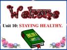 Bài giảng Tiếng Anh 6 unit 10: Staying healthy