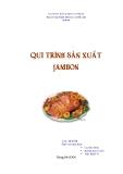 Đề tài: Quy trình chế biến Jambon
