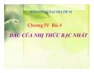Bài giảng Đại số 10 chương 4 bài 3: Dấu của nhị thức bậc nhất