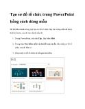 Tạo sơ đồ tổ chức trong PowerPoint bằng cách dùng mẫu