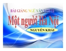 Bài giảng ngữ văn 12 tuần 25 bài: Một người Hà Nội