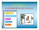 Bài giảng Đại số 10 chương 5 bài 1: Bảng phân bố tần số và tần suất