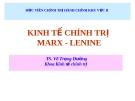 Kinh tế chính trị - Kinh Tế chính trị MARX - LENINE