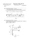 Đề thi môn cơ học kết cấu 1 - Trường đại học Thủy Lợi - Đề số 7