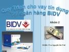 Quy Trình cho vay tín dụng Tại ngân hàng BIDV