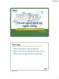Bài 3 Chính sách dịch vụ ngân - Th.S Đinh Tiên Minh