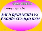 Bài giảng Giải tích 11 chương 5 bài 1: Định nghĩa và ý nghĩa của đạo hàm