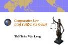 Bài giảng luật học so sánh chương 1 - Trần Vân Long