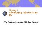 Bài giảng luật học so sánh chương 2 - Trần Vân Long