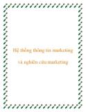 Hệ thống thông tin marketing - nghiên cứu marketing