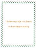 Tổ chức thực hiện và kiểm tra các hoạt động marketing