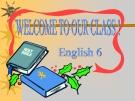 Bài giảng Tiếng Anh 6 unit 6: Places