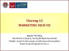 Quản trị marketing (Nguyễn Tiến Dũng) - Chương 12