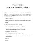 TRẮC NGHIỆM LUẬT CHỨNG KHOÁN – ĐỀ SỐ 4