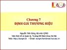 Bài giảng quản trị thương hiệu - chương 7
