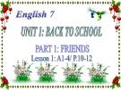 Bài giảng Tiếng Anh 7 unit 1: Back to school