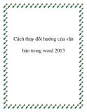 Cách thay đổi của văn bản trong word 2013