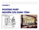 Bài giảng nghiên cứu marketing: Chương 4. Phương pháp nghiên cứu định tính - GV. Dư Thị Chung