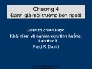 Bài giảng môn quản trị chiến lược:Chương 4. Đánh giá môi trường bên ngoài -  Th.S Hoàng Giang