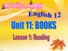 Bài giảng Tiếng Anh 12 unit 11: Books chọn lọc