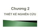 Phương pháp nghiên cứu kinh doanh - Chương 2: Thiết kế nghiên cứu