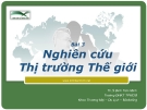 Bài giảng marketing quốc tế (Đinh Tiên Minh ) - Bài 3
