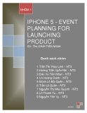 Bài thuyết trình đề tài : Iphone 5 - Event planning for launching product