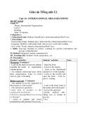 Giáo án Tiếng anh 12 - Bài 14 International organizations
