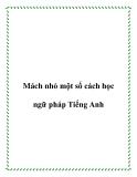 Mách nhỏ một số cách học ngữ pháp Tiếng Anh