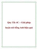 Quy Tắc 4C – Giải pháp luyện nói tiếng Anh hiệu quả