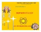 Bài giảng Hóa học 12 bài 33: Hợp kim của sắt