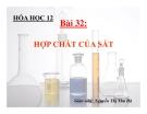Bài giảng Hóa học 12 bài 32: Hợp chất của sắt