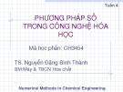 Phương pháp số trong công nghệ hóa học - Chương 1 - Tuần 4