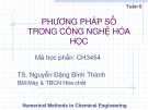 Phương pháp số trong công nghệ hóa học - Chương 1 - Tuần 6