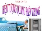 Bài giảng Vật lý 12 bài 31: Hiện tượng quang điện trong