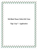 Mô Hình Tham Chiếu OSI Toàn Tập: Lớp 7 - Application