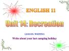 Bài giảng Tiếng Anh 11 unit 14: Recreation