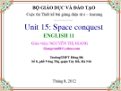 Bài giảng Tiếng Anh 11 unit 15: Space conquest