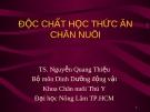 Độc chất học thức ăn chăn nuôi - TS. Nguyễn Quang Thiệu