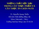 Những chất độc hai trong cây thực phẩm và cây thức ăn chăn nuôi - TS.Nguyễn Quang Thiệu