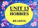 Bài giảng Tiếng Anh 11 unit 13: Hobbies