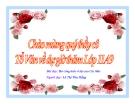 Bài giảng Ngữ văn 11 tuần 30 bài: Ba cống hiến vĩ đại của Các Mác