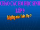 Bài giảng Hình học 9 chương 3 bài 1: Góc ở tâm - Số đo cung
