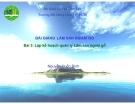 Bài 5 Lập kế hoạch quản lý Lâm sản ngoài gỗ - Nguyễn Quốc Bình